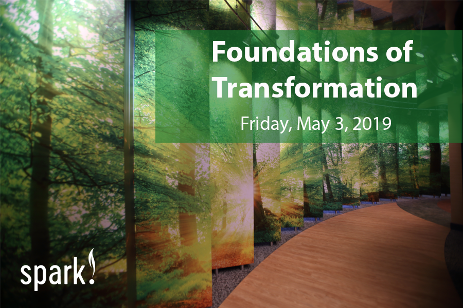 Foundations of Transformation, May 3 2019